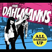 All Dahled Up by The Dahlmanns