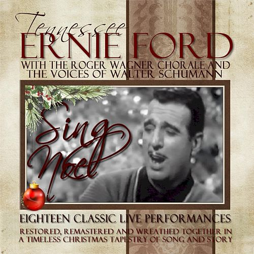 Sing Noel by Tennessee Ernie Ford