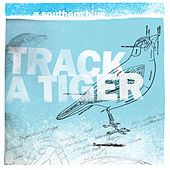 Play & Download A Southern Blue by Track A Tiger | Napster