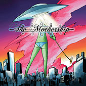 Play & Download Ten Miles Wide by Mothership | Napster