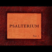 Psalterium, Vol. 1 by Desert Springs Church