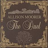Play & Download The Duel by Allison Moorer | Napster