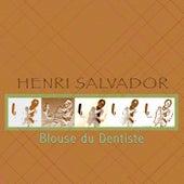 Play & Download Blouse du dentiste by Henri Salvador | Napster