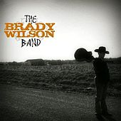 For the First Time by The Brady Wilson Band