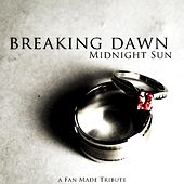 Play & Download Breaking Dawn by Midnight Sun | Napster
