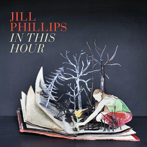 Play & Download In This Hour by Jill Phillips | Napster