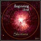 Play & Download The Beginning of the End by Silentaria | Napster
