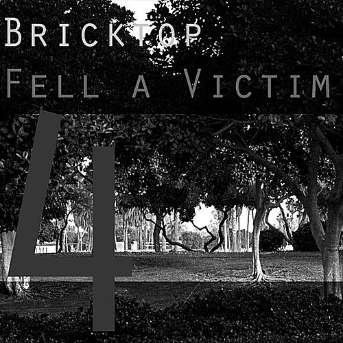 Fell a Victim by Bricktop