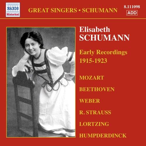 Schumann, Elisabeth: Early Recordings (1915-1923) by Elisabeth Schumann