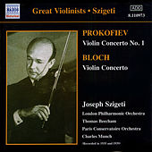 Play & Download Prokofiev / Bloch: Violin Concertos (Szigeti) (1935, 1939) by Joseph Szigeti | Napster