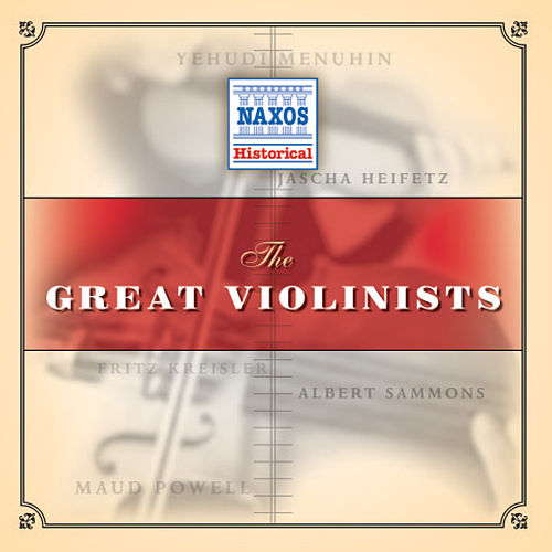 Play & Download Great Violinists by Various Artists | Napster