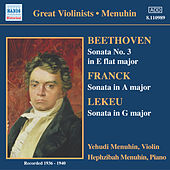 Play & Download Beethoven / Franck / Lekeu: Violin Sonatas (Menuhin) (1936-1940) by Yehudi Menuhin | Napster