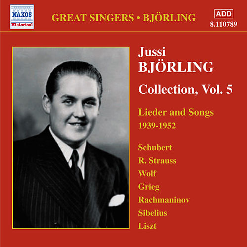 Bjorling, Jussi: Bjorling Collection, Vol. 5: Lieder and Songs (1939-1952) by Jussi Bjorling