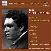 Play & Download Mccormack, John: Mccormack Edition, Vol. 7: The Acoustic Recordings (1916-1918) by Various Artists | Napster