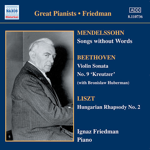 Play & Download Mendelssohn: Songs Without Words (Friedman) (1930-1931) by Various Artists | Napster