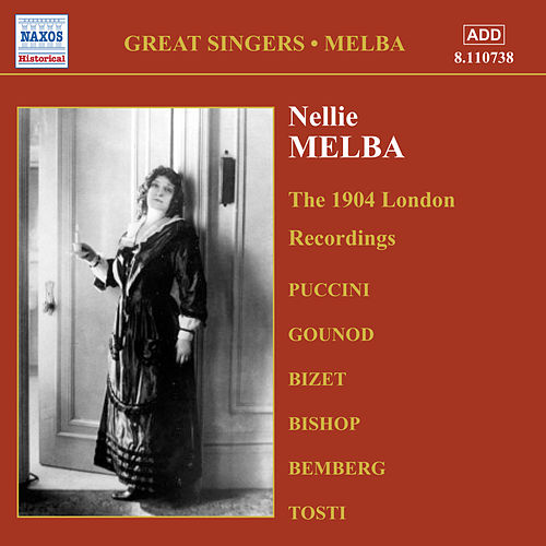 Melba, Nellie: London Recordings (1904) by Nellie Melba