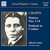 Play & Download Chopin: Waltzes Nos. 1-14 / Fantasie (Cortot, 78 Rpm Recordings, Vol. 2) (1933-1949) by Alfred Cortot | Napster