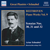 Play & Download Beethoven: Piano Sonatas Nos. 30-32 (Schnabel) (1932) by Artur Schnabel | Napster