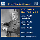 Play & Download Beethoven: Piano Sonatas Nos. 14-16 (Schnabel) (1933-1937) by Artur Schnabel | Napster