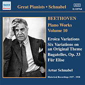 Beethoven: Eroica Variations / Bagatelles, Op. 33 / Variations, Op. 34 (Schnabel) (1937-1938) by Artur Schnabel