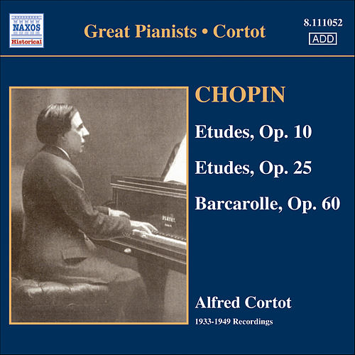 Play & Download Chopin: Etudes (Complete) (Cortot, 78 Rpm Recordings, Vol. 3) (1933-1949) by Alfred Cortot | Napster