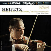 Sibelius: Violin Concerto in D Minor, Op. 47 by Jascha Heifetz