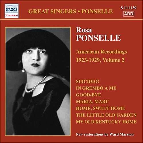 Ponselle, Rosa: American Recordings, Vol. 2 (1923-1929) by Rosa Ponselle