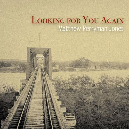 Play & Download Looking For You Again - Single by Matthew Perryman Jones | Napster