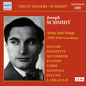 Play & Download Schmidt, Joseph: Arias and Songs (1929-36) by Joseph Schmidt | Napster