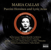 Play & Download Callas, Maria: Puccini Heroines / Lyric Arias (1954) by Maria Callas | Napster