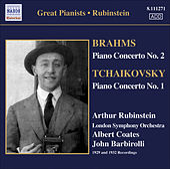 Play & Download Brahms: Piano Concerto No. 2 / Tchaikovsky: Piano Concerto No. 1 (Rubinstein) (1929, 1932) by Arthur Rubinstein | Napster