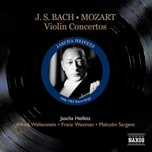 Play & Download Bach, J.S.: Violin Concertos / Mozart: Violin Concerto No. 5 (Heifetz) (1946-53) by Jascha Heifetz | Napster