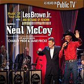 Play & Download Music of Your Life with Les Brown Jr. and His Band of Renown Starring Neal McCoy by Les Brown Jr. | Napster