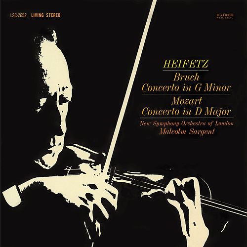 Bruch: Violin Concerto No. 1 In G Minor, Op. 26 , Mozart: Violin Concerto No. 4, K.218, In D by Jascha Heifetz