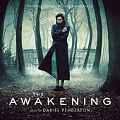 The Awakening (Original Motion Picture Soundtrack) by Daniel Pemberton