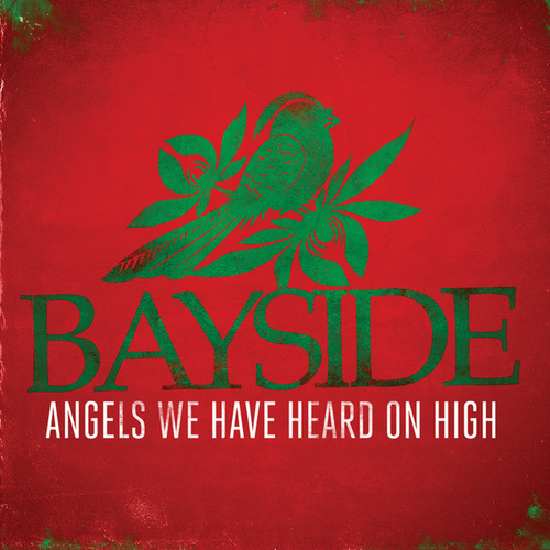 Play & Download Angels We Have Heard On High by Bayside | Napster