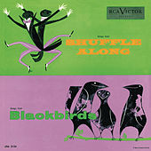 Play & Download Blackbirds of 1928 / Shuffle Along by Studio Cast | Napster