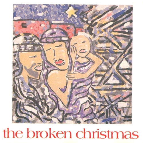 Play & Download The Broken Christmas by Various Artists | Napster