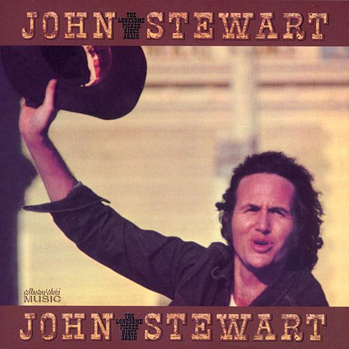 Play & Download The Lonesome Picker Rides Again by John Stewart | Napster