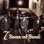 Play & Download 7 Sons Of Soul by 7 Sons Of Soul | Napster
