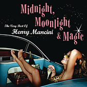 Play & Download Midnight, Moonlight & Magic... by Henry Mancini | Napster