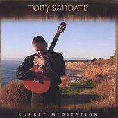 Play & Download Sunset Meditation by Tony Sandate | Napster