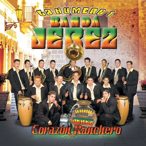 Play & Download Corazon Ranchero by La Numero 1 Banda Jerez | Napster