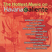 Play & Download Havana Caliente Vol. 1 by Various Artists | Napster