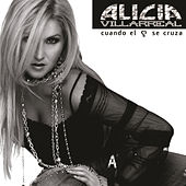 Play & Download Cuando El Corazon Se Cruza by Alicia Villarreal | Napster