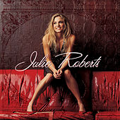 Play & Download Julie Roberts by Julie Roberts | Napster