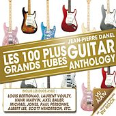 Play & Download Guitar Anthology (Les 100 plus grands tubes) by Various Artists | Napster