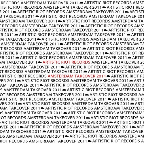 Play & Download Artistic Riot Records ADE Takeover 2011 by Various Artists | Napster