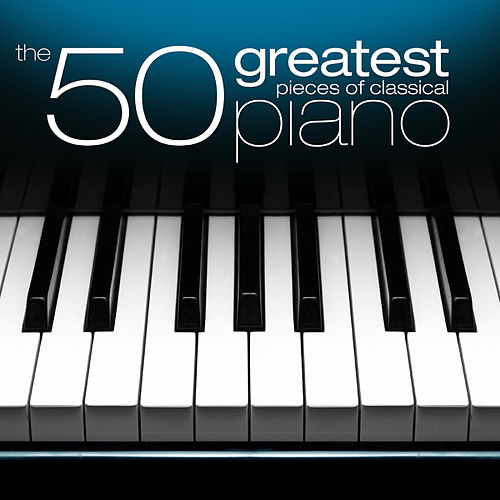 Play & Download The 50 Greatest Pieces of Classical Piano by Henrik Måwe | Napster