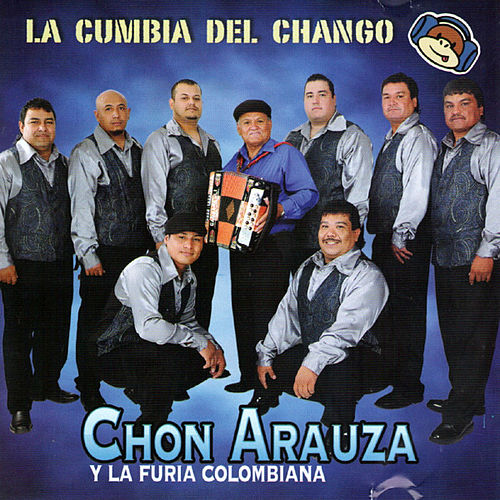Play & Download La Cumbia Del Chango by Chon Arauza | Napster